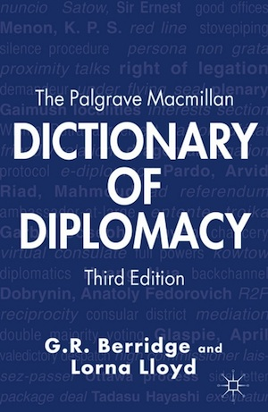 The Palgrave Macmillan Dictionary of Diplomacy book
