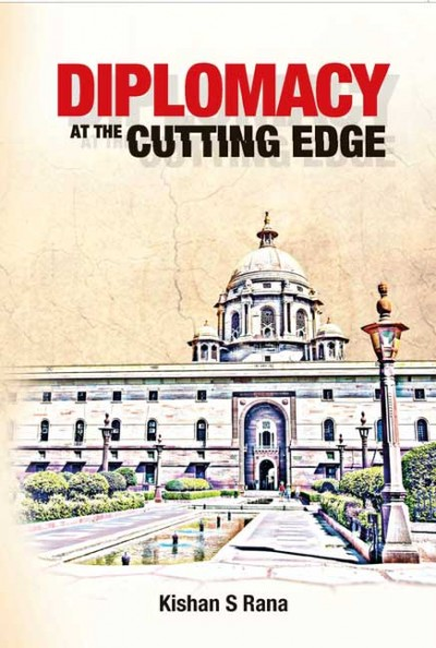 Kishan S. Rana Diplomacy at the Cutting Edge