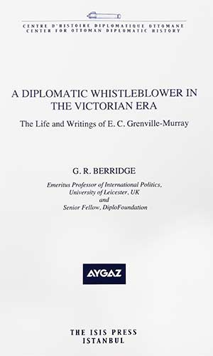 A Diplomatic Whistleblower in the Victorian Era
